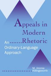 Appeals in Modern Rhetoric: An Ordinary Language Approach