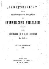 Jahresbericht über die Erscheinungen auf dem Gebiete der germanischen Philologie: Bände 1-29