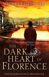 The Dark Heart of Florence: Number 6 in series