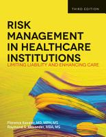 Risk Management in Health Care Institutions PDF