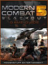 Modern Combat 5 Game Guide