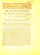 De la fraternité des corps littéraires ou académies