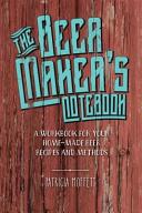 The Beer Maker's Notebook