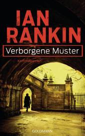 Verborgene Muster - Inspector Rebus 1: Kriminalroman