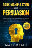 Dark Manipulation and Persuasion