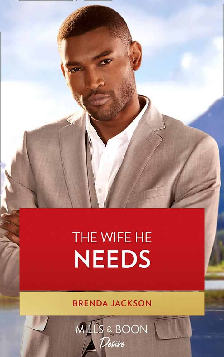 The Wife He Needs (Mills & Boon Desire) (Westmoreland Legacy: The Outlaws, Book 1)