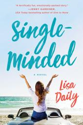 Single-Minded: A Novel
