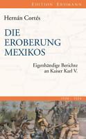 Die Eroberung Mexikos PDF