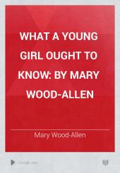 What a Young Girl Ought to Know