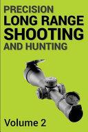 Precision Long Range Shooting and Hunting V2