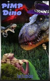"Pimp Dino: Book 2 of ""50 Scales of Gray"" - Dinosaur Erotica"