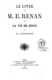 Le livre de M. E. Renan sur la vie de Jésus: Volume1,Numéro6