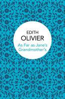 As Far as Jane s Grandmother s PDF