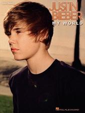 Justin Bieber - My World (Songbook)