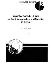 Impact of Subsidized Rice on Food Consumption and Nutrition in Kerala