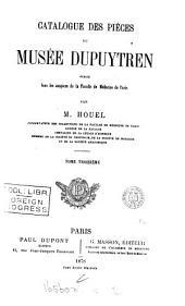 Catalogue des pièces du musée Dupuytren. [With] Atlas du tome 1 (-4).