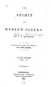 The Spirit of Hebrew Poetry: By J.G. Herder. Translated from the German, Volume 2