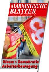 Klasse • Demokratie • Arbeiterbewegung: Marxistische Blätter 6-2017