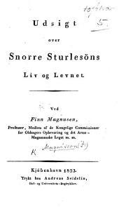 Udsigt over Snorre Sturlesöns Liv og Levnet. Few MS. notes [by the author].
