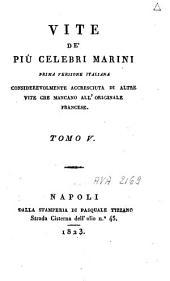 Vite de' più celebri marini: prima versione italiana considerevolmente accresciuta di altre vite che mancano all'originale francese, Volume 3