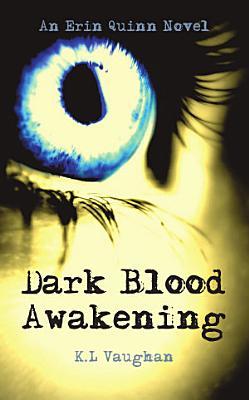 Dark Blood Awakening