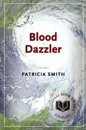Blood Dazzler: Poems