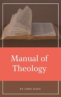 Manual of Theology PDF