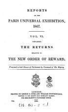 Reports on the Paris Universal Exhibition 1867 PDF