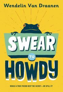 Swear to Howdy Book
