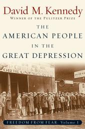 The American People in the Great Depression: Freedom from Fear, Part One