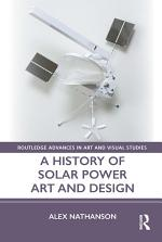 A History of Solar Power Art and Design