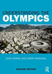 Understanding the Olympics: Edition 2
