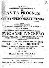 Diss. inaug. med. de cauta prognosi a cauto medico instituenda