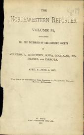 The Northwestern Reporter: Volume 32