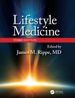 Lifestyle Medicine  Third Edition PDF