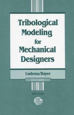 Tribological Modeling For Mechanical Designers