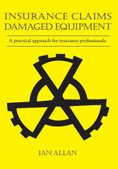 Insurance Claims: Damaged Equipment