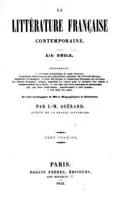La littérature française contemporaine. XIXe siècle: Le tout accompagné de notes biographiques et littéraires, Volume1
