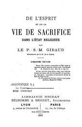 De l'esprit et de la vie de sacrifice dans l'état religieux