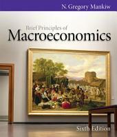 Brief Principles of Macroeconomics: Edition 6