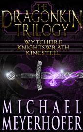 The Dragonkin Trilogy: Volume 4