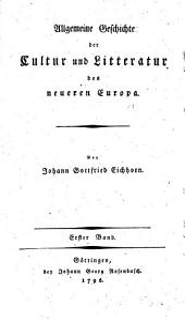 Allgemeine Geschichte der Cultur und Litteratur des neueren Europa