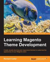 Learning Magento Theme Development PDF