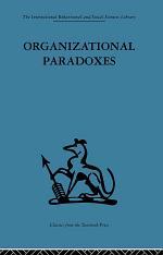 Organizational Paradoxes