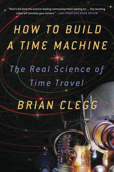 How to Build a Time Machine PDF