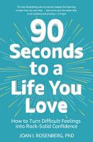 90 Seconds to a Life You Love PDF