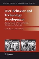 User Behavior and Technology Development: Shaping Sustainable Relations Between Consumers and Technologies