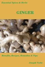 Essential Spices & Herbs: Ginger