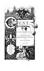 Gent, van den oudsten tijd tot heden: geschiedkundige beschrijving der stad, Volume 5