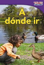 A donde ir / Where to Go